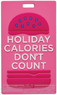 Adventure luggage tags  HOLIDAY CALORIES DON'T COUNT